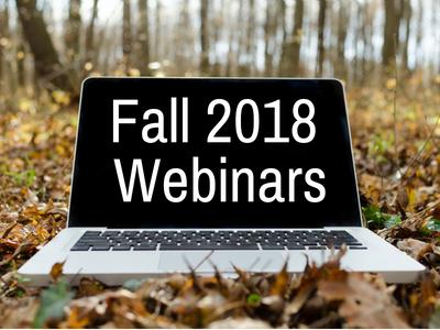 Fall 2018 Webinars