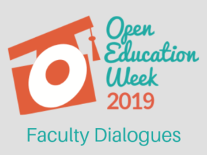 Open Education Week - Faculty Dialogues