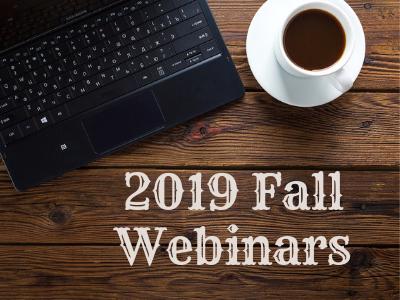 2019 Fall Webinars