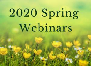 2020 Spring Webinars