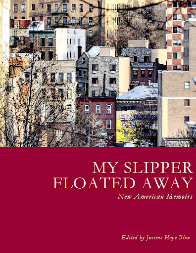 """""""My Slipper Floated Away: New American Memoirs"""" book cover"""